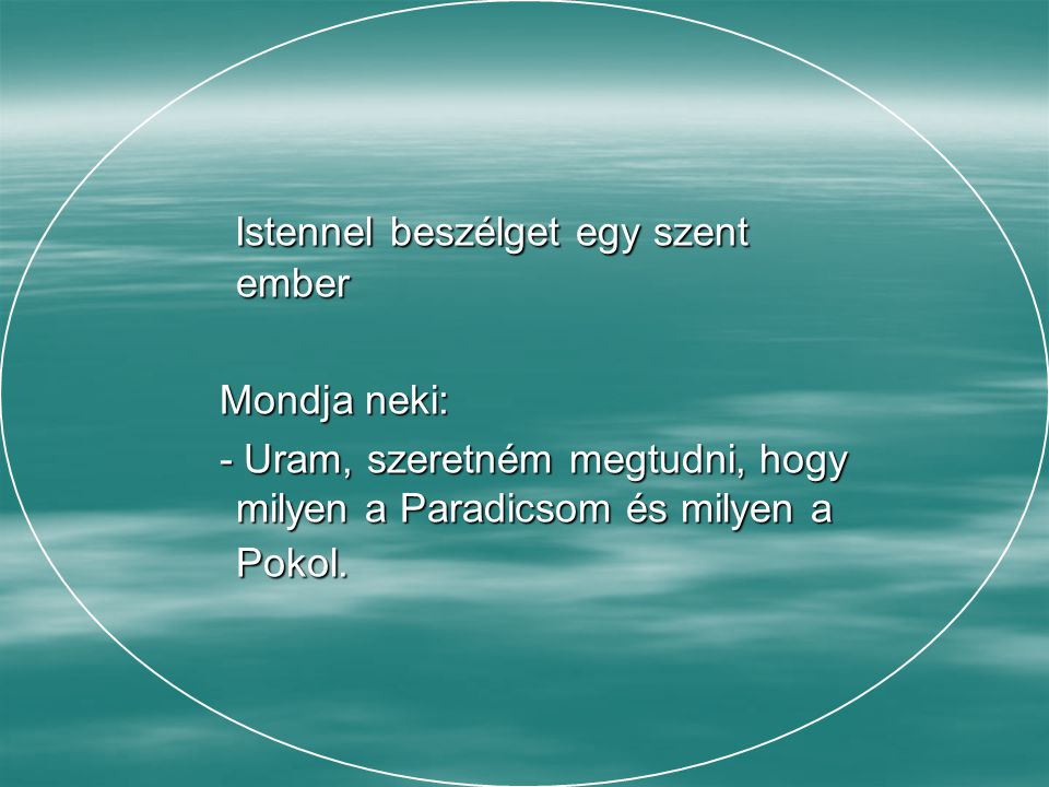 A Paradicsom és a Pokol A Paradicsom és a Pokol