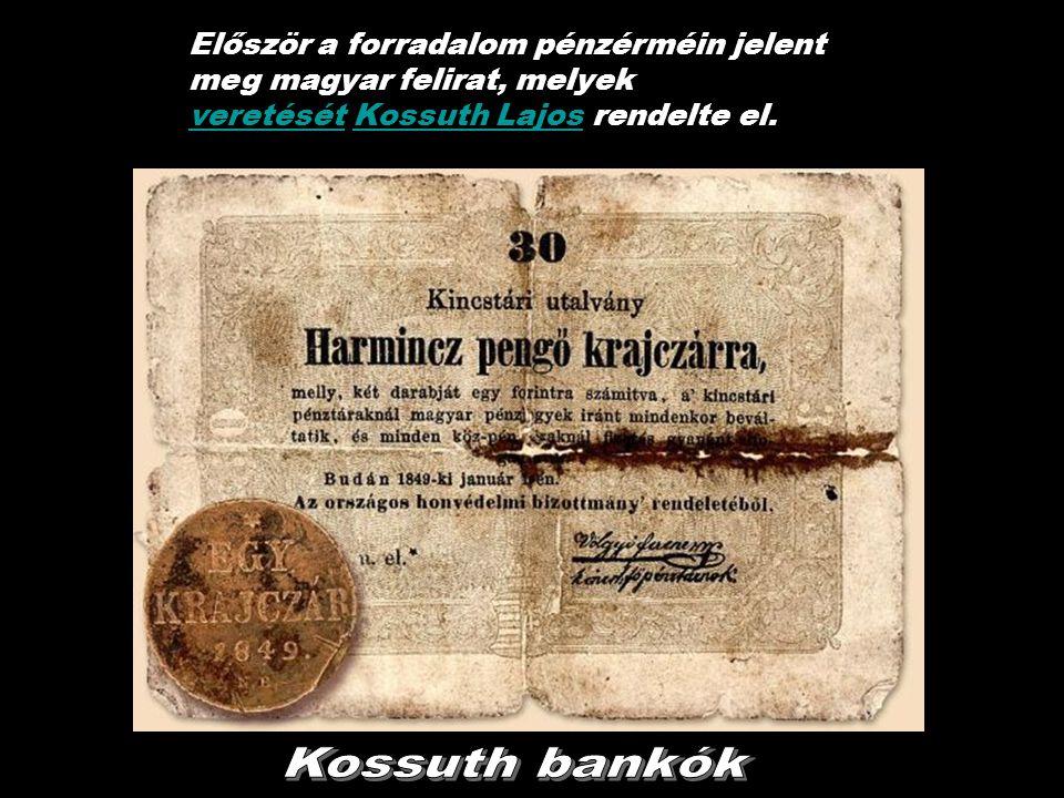 1848–49-es forradalom és szabadságharc1848–49-es forradalom és szabadságharc. PÉNZEI 18491849. április 14-én a debreceni országgyűlés trónfosztottnak