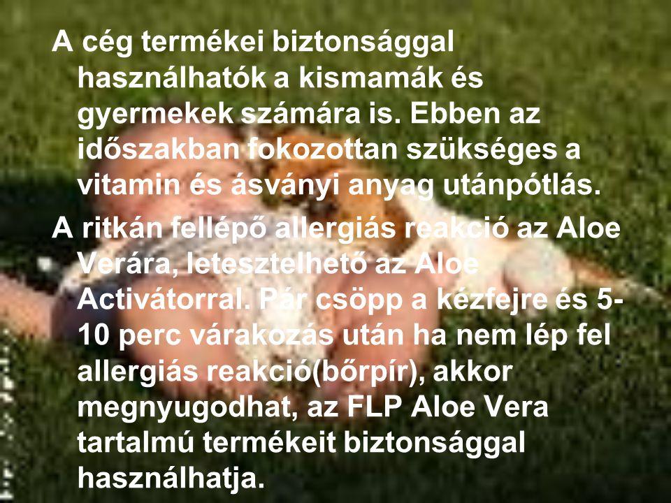 Ajánlott táplálék kiegészítő italok a gyermek várás időszakára Aloe Vera gél immunerősítés, méregtelenítés Aloe Vera Berry Nectar immunerősítés,méregtelenítés, igazi vitamin bomba Forever Aloe Bits n' Peaches őszibarackot és Aloe Verát tartalmaz Aloe Blossom Herbal Tea méregtelenítés finom fahéjjal, enyhe vízhajtó hatás Sirona vastalanított ásványvíz