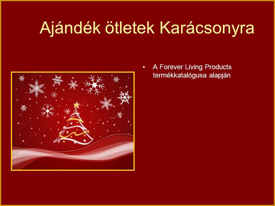 Ajándék ötletek Karácsonyra A Forever Living Products termékkatalógusa alapján