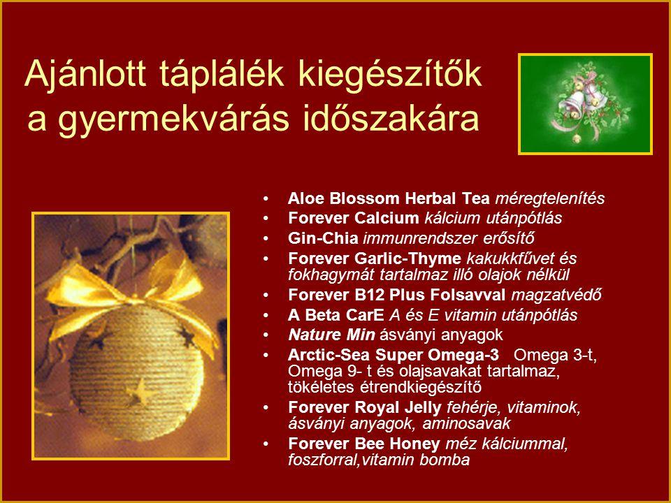 Ajánlott táplálék kiegészítők a gyermekvárás időszakára Aloe Blossom Herbal Tea méregtelenítés Forever Calcium kálcium utánpótlás Gin-Chia immunrendsz