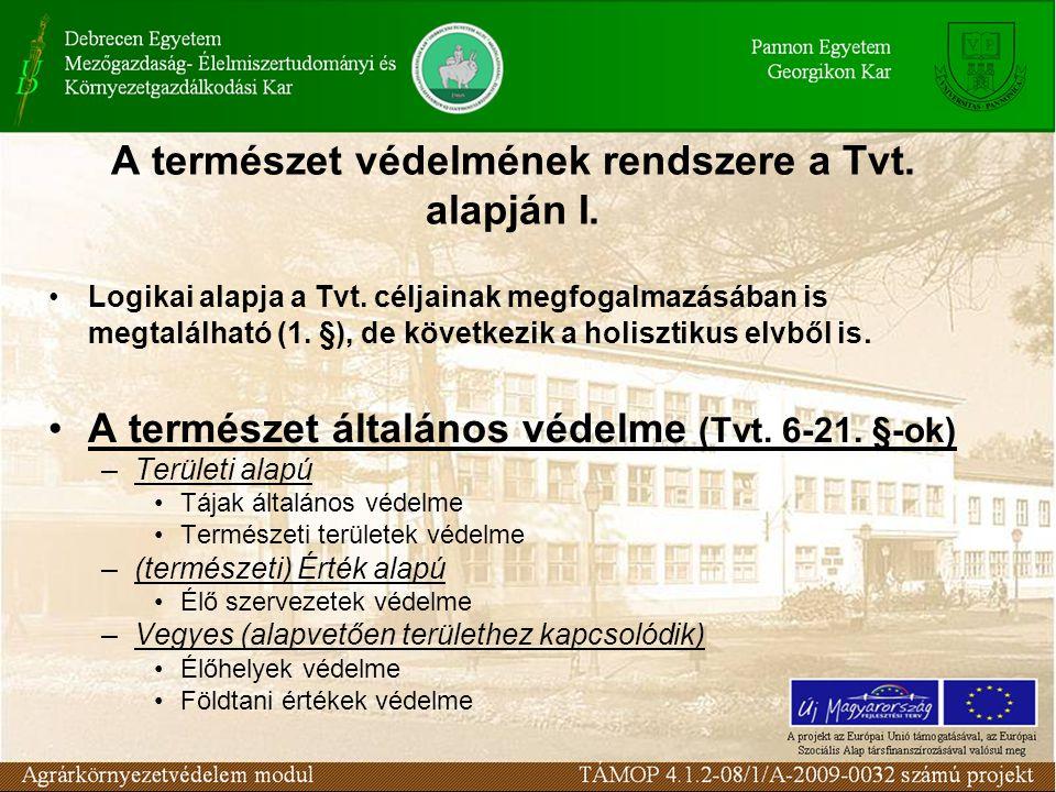 A természet védelmének rendszere a Tvt. alapján I.