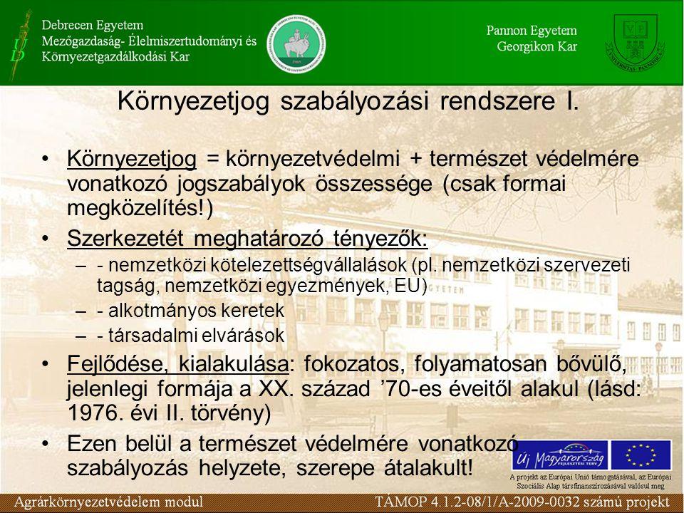 Környezetjog szabályozási rendszere I.