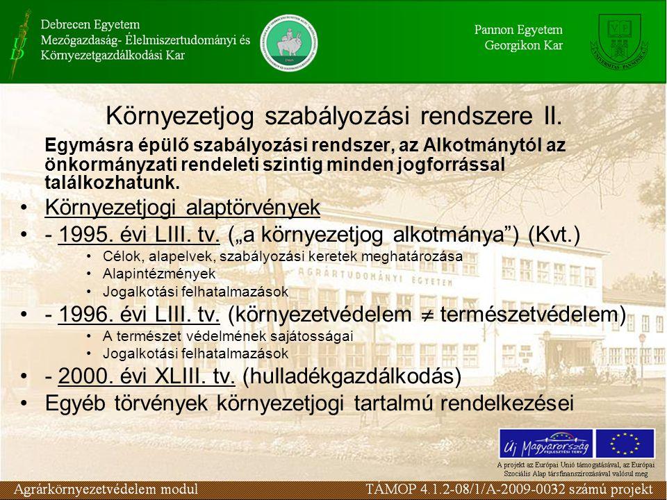 Környezetjog szabályozási rendszere II.