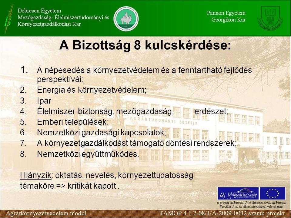 A Bizottság 8 kulcskérdése: 1.