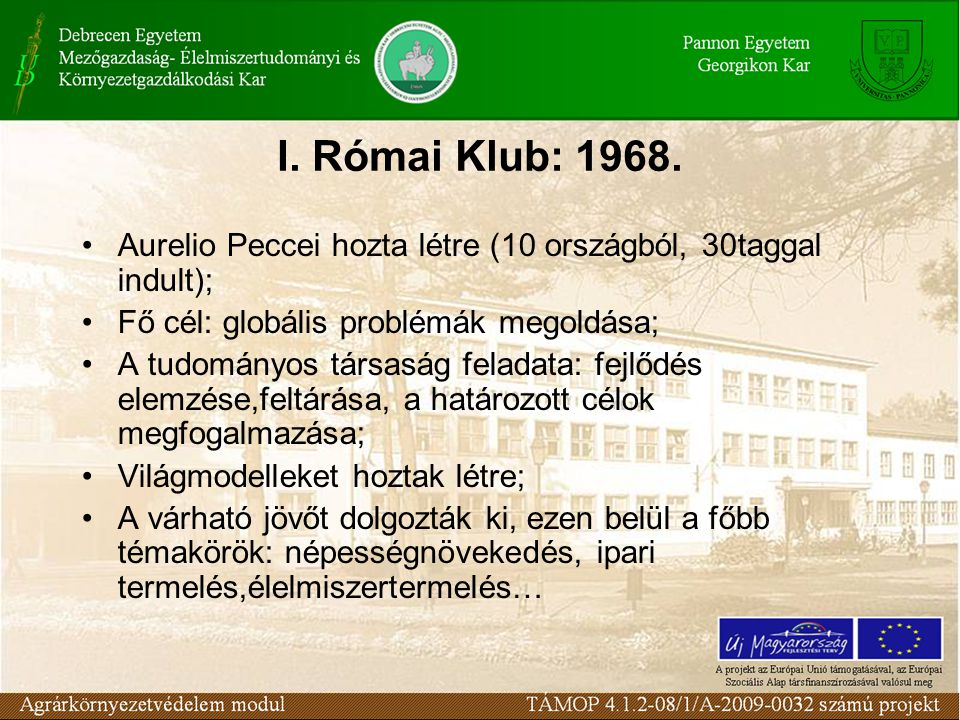 I. Római Klub: 1968.