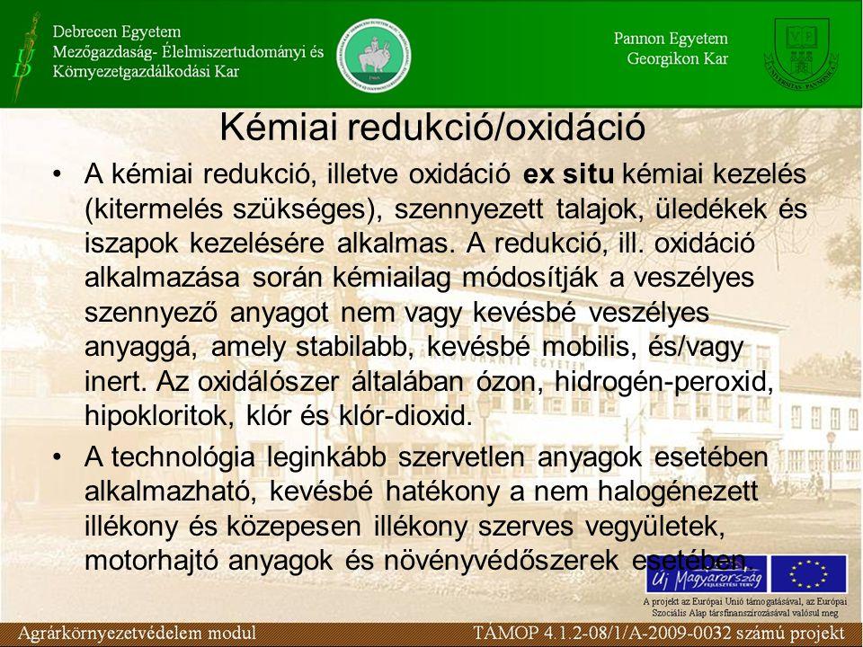 A kémiai redukció, illetve oxidáció ex situ kémiai kezelés (kitermelés szükséges), szennyezett talajok, üledékek és iszapok kezelésére alkalmas.