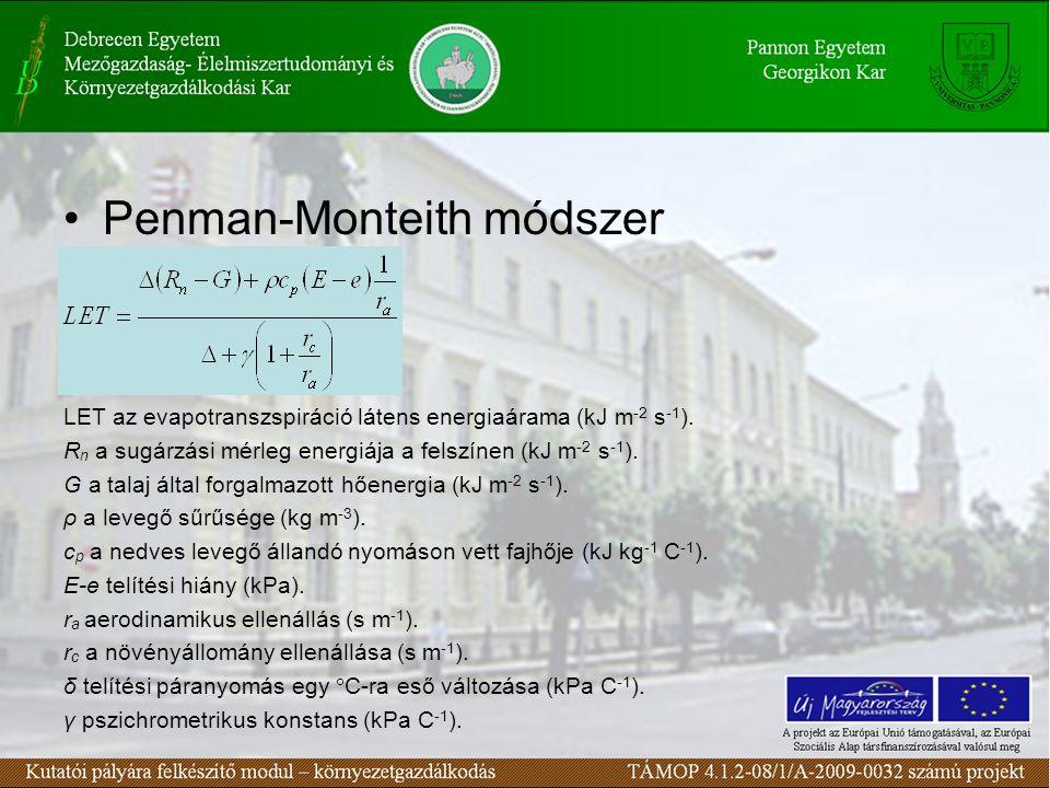 Penman-Monteith módszer LET az evapotranszspiráció látens energiaárama (kJ m -2 s -1 ).