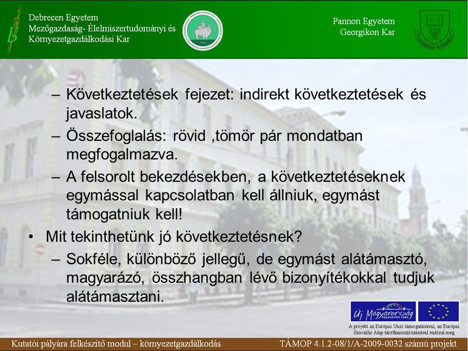 –Következtetések fejezet: indirekt következtetések és javaslatok.