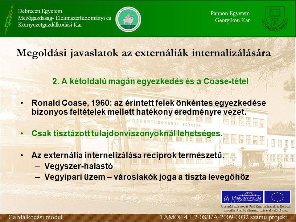 Megoldási javaslatok az externáliák internalizálására 2.