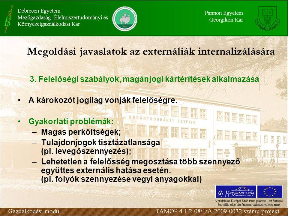 Megoldási javaslatok az externáliák internalizálására 3.