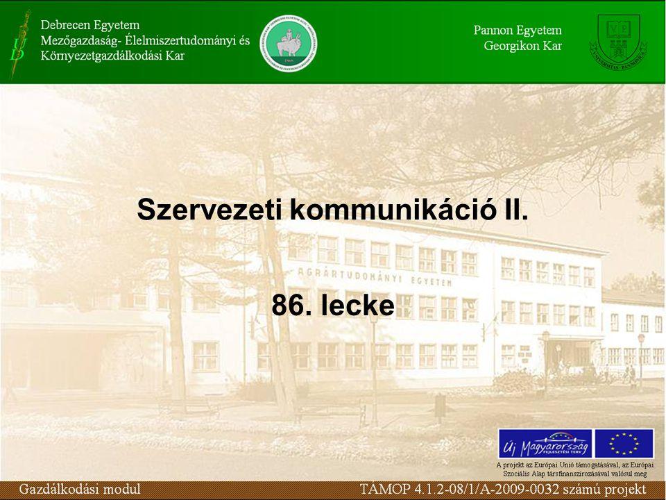 Szervezeti kommunikáció II. 86. lecke