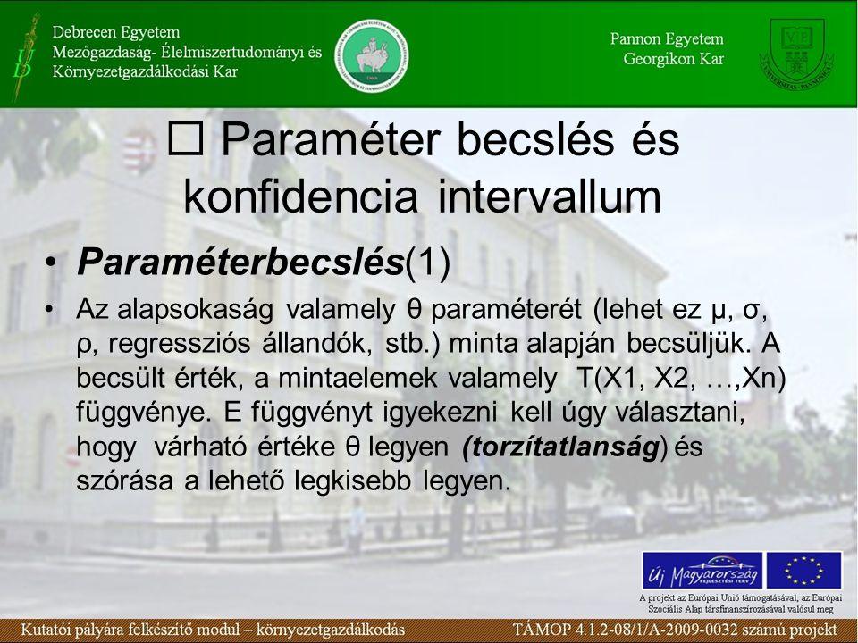 Paraméterbecslés(2) Ha pl.