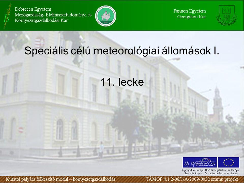 Speciális célú meteorológiai állomások II.Mérések reprezentativitása.
