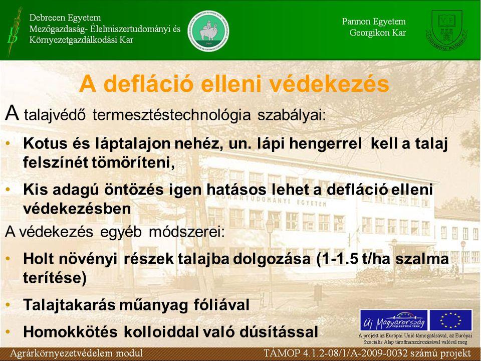 A talajvédő termesztéstechnológia szabályai: Kotus és láptalajon nehéz, un.