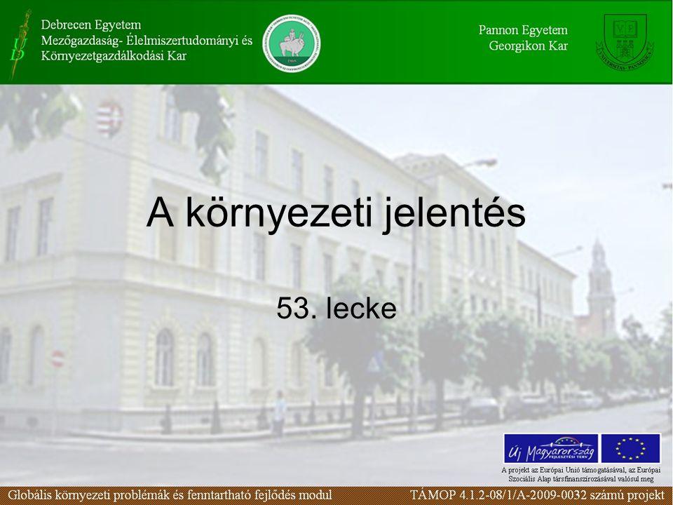 A környezeti jelentés 53. lecke