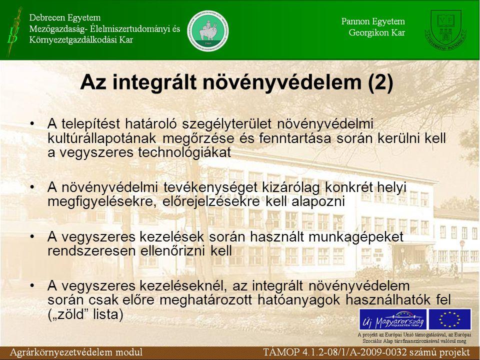 """Az integrált növényvédelem (2) A telepítést határoló szegélyterület növényvédelmi kultúrállapotának megőrzése és fenntartása során kerülni kell a vegyszeres technológiákat A növényvédelmi tevékenységet kizárólag konkrét helyi megfigyelésekre, előrejelzésekre kell alapozni A vegyszeres kezelések során használt munkagépeket rendszeresen ellenőrizni kell A vegyszeres kezeléseknél, az integrált növényvédelem során csak előre meghatározott hatóanyagok használhatók fel (""""zöld lista)"""
