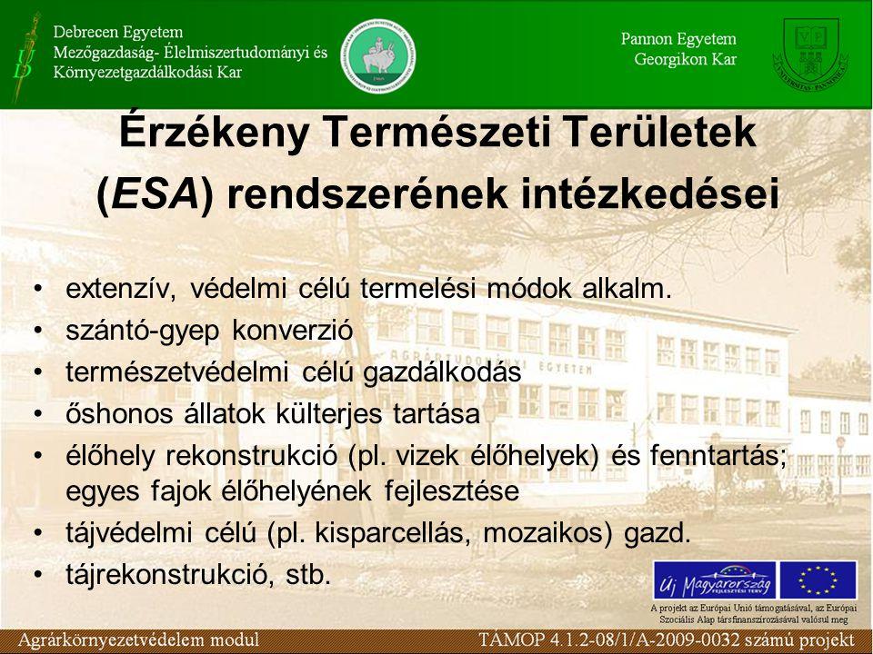 Érzékeny Természeti Területek (ESA) rendszerének intézkedései extenzív, védelmi célú termelési módok alkalm.
