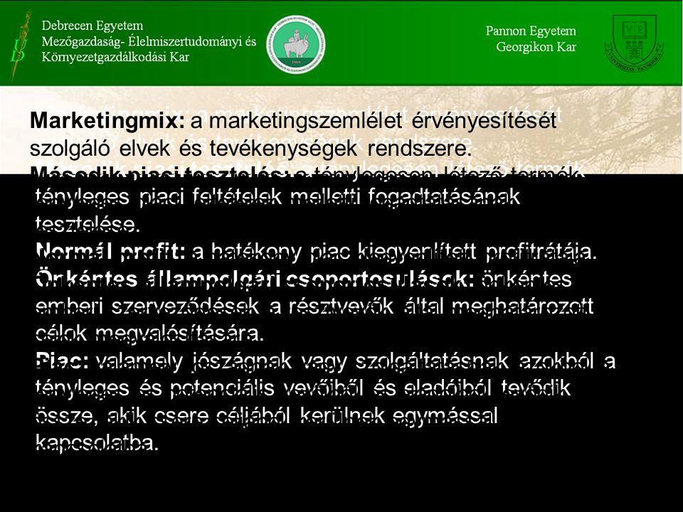 Marketingmix: a marketingszemlélet érvényesítését szolgáló elvek és tevékenységek rendszere.