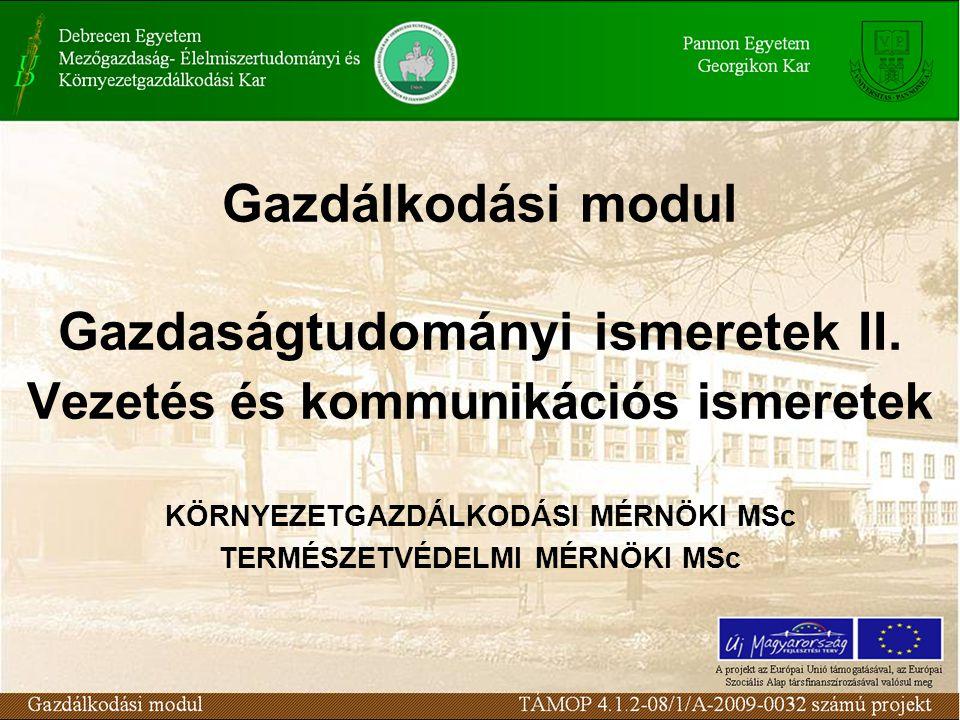 Gazdálkodási modul Gazdaságtudományi ismeretek II.