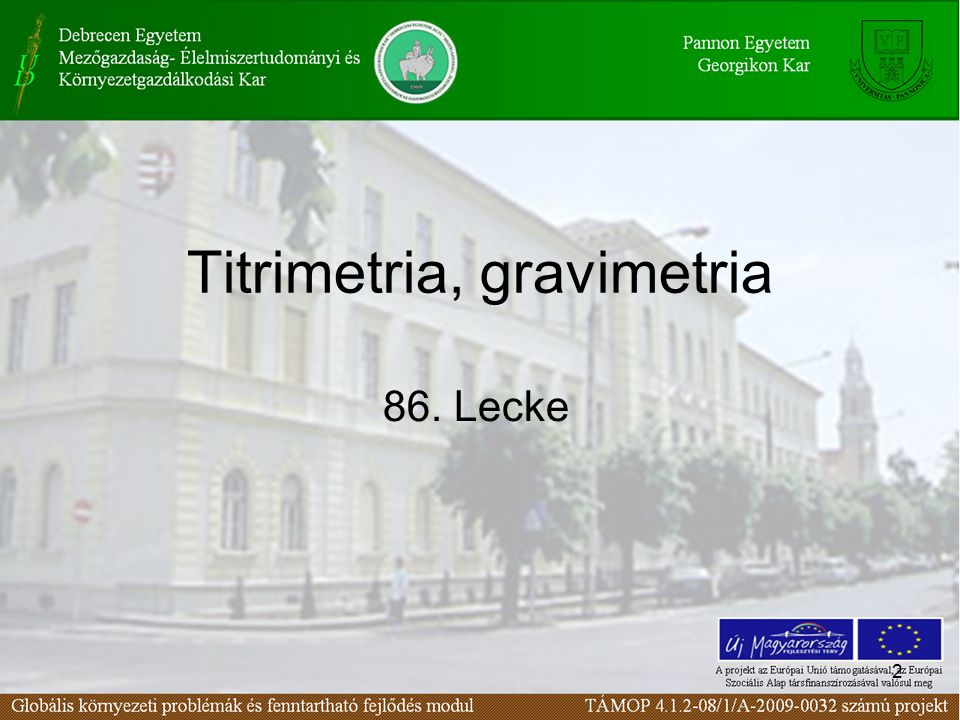 2 Titrimetria, gravimetria 86. Lecke