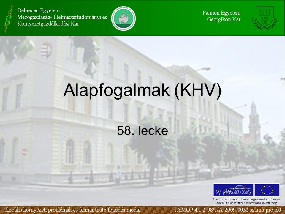Alapfogalmak (KHV) 58. lecke