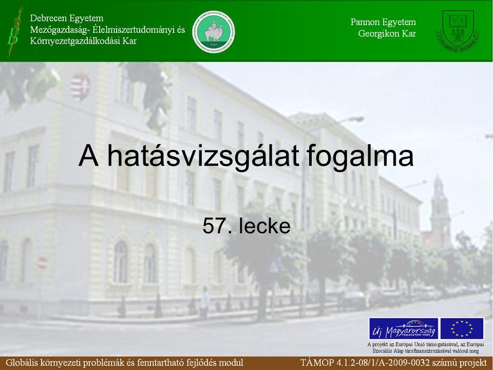 A hatásvizsgálat fogalma 57. lecke