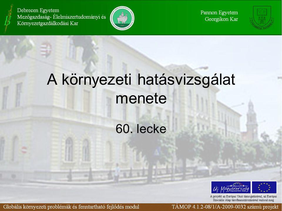 A környezeti hatásvizsgálat menete 60. lecke