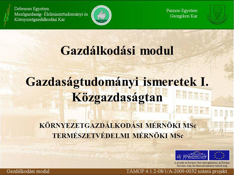 Az állami beavatkozás eszközei Törvényhozás Vámok Adóztatás Árszabályozás Kormányzati megrendelések Támogatások nyújtása …