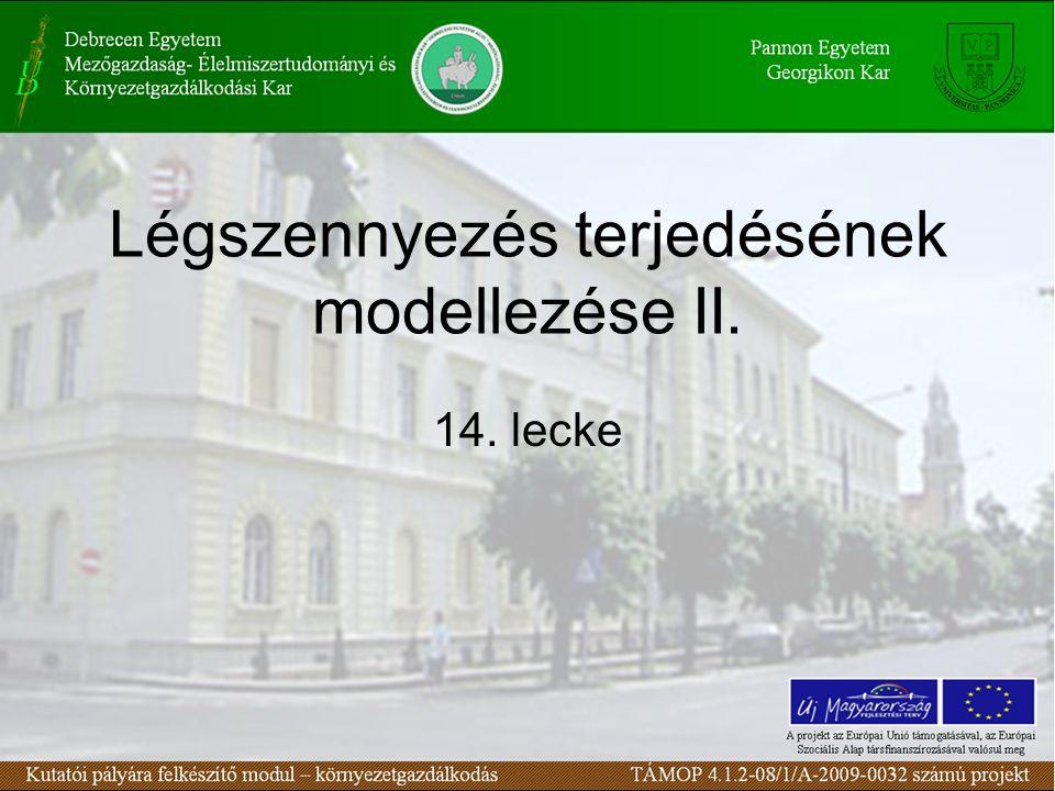 Légszennyezés terjedésének modellezése II. 14. lecke