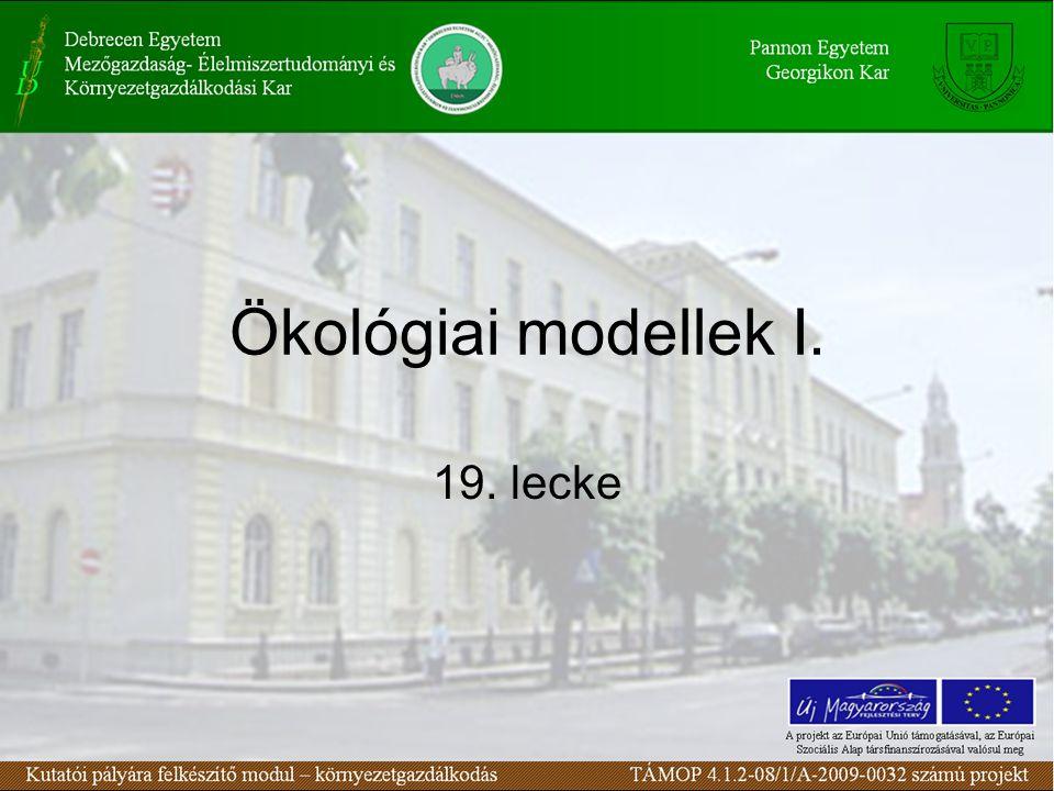 Ökológiai modellek II. 20. lecke