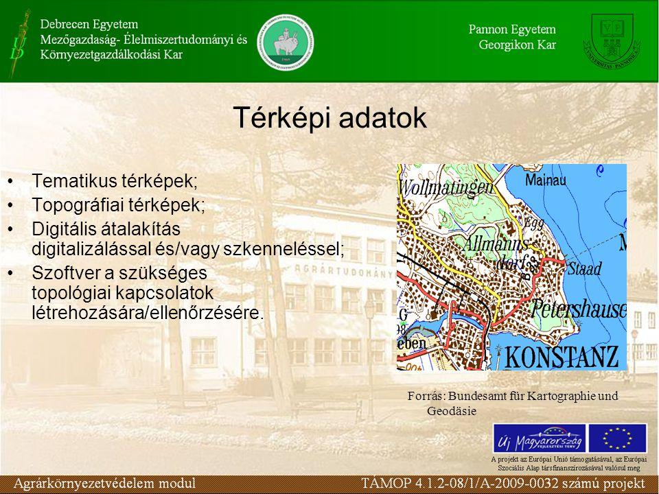 Térképi adatok Tematikus térképek; Topográfiai térképek; Digitális átalakítás digitalizálással és/vagy szkenneléssel; Szoftver a szükséges topológiai kapcsolatok létrehozására/ellenőrzésére.