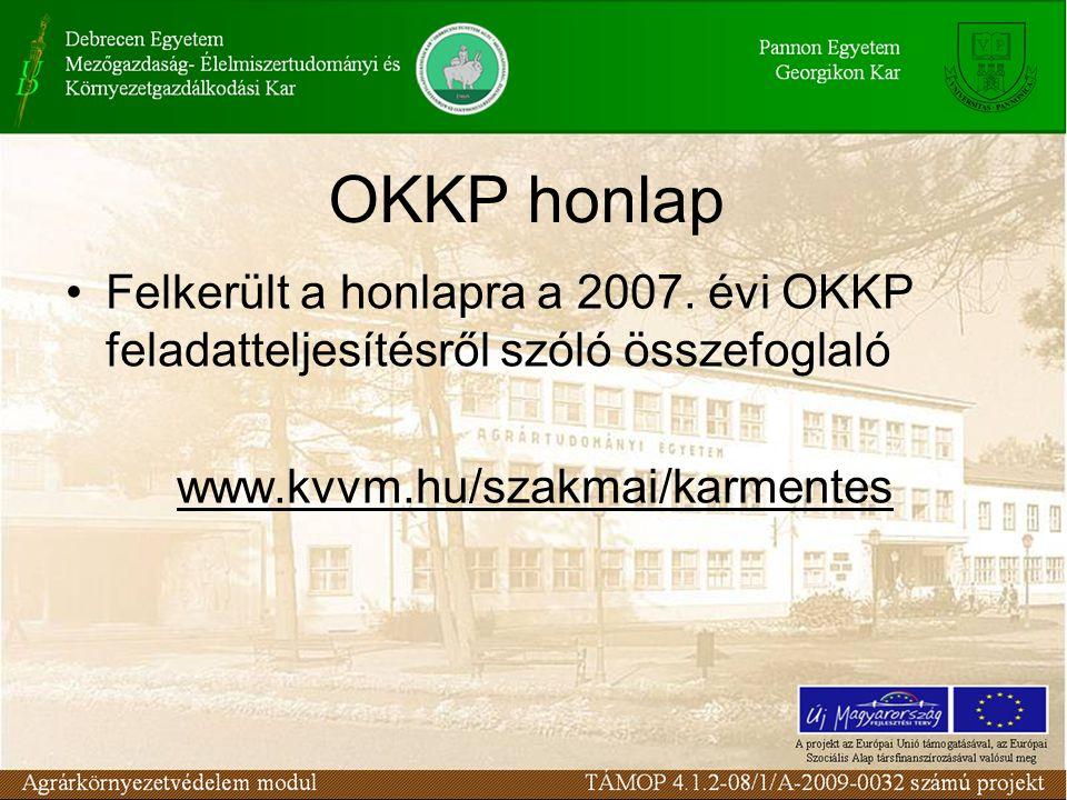 OKKP honlap Felkerült a honlapra a 2007.