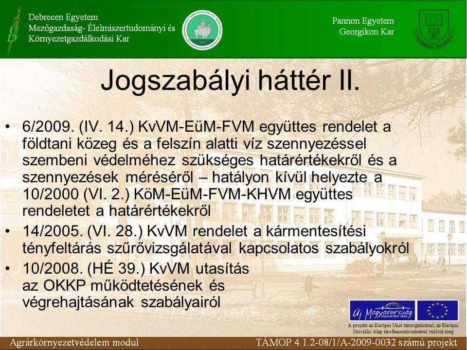Jogszabályi háttér II.6/2009. (IV.