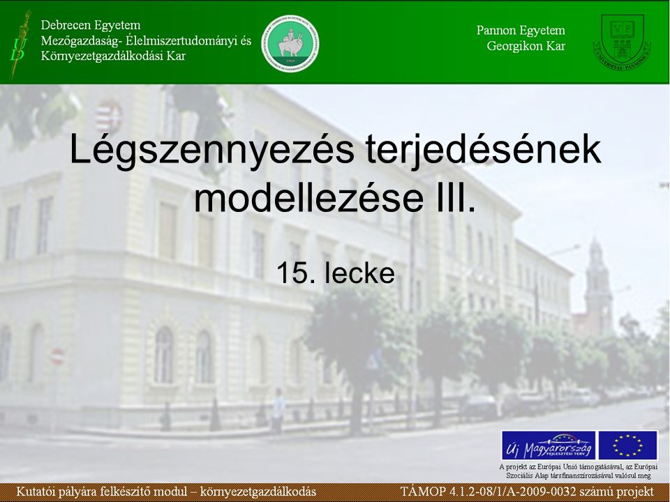 Légszennyezés terjedésének modellezése IV. 16. lecke