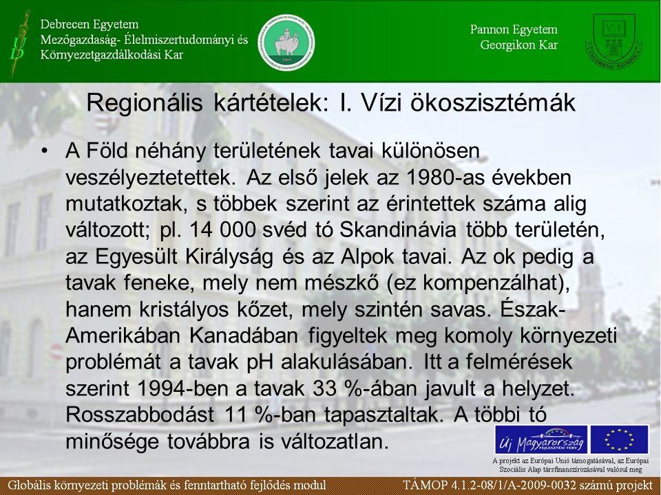 Regionális kártételek: I.