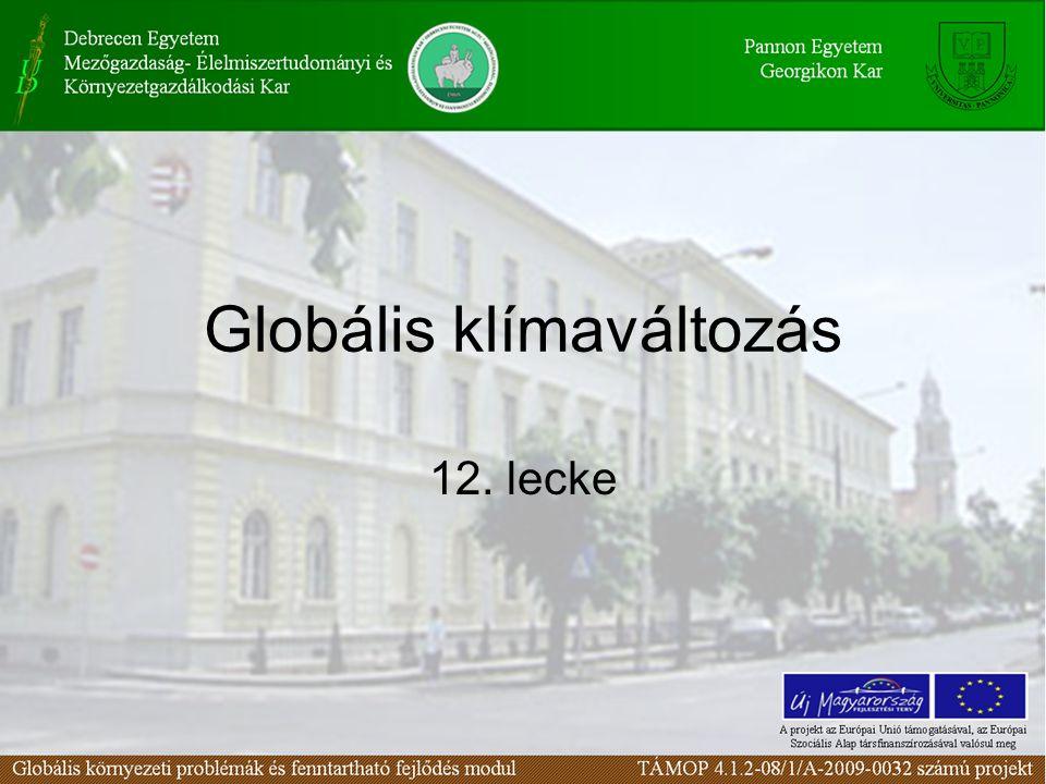 Globális klímaváltozás 12. lecke