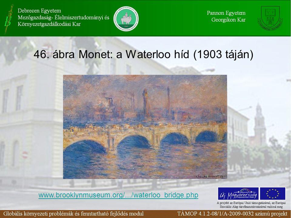 47. ábra Pissarro Temzéje http://thames.me.uk/s00120_files/charing_pisarro.jpg