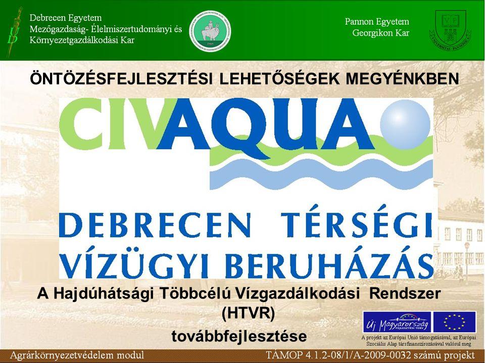 A Hajdúhátsági Többcélú Vízgazdálkodási Rendszer (HTVR) továbbfejlesztése