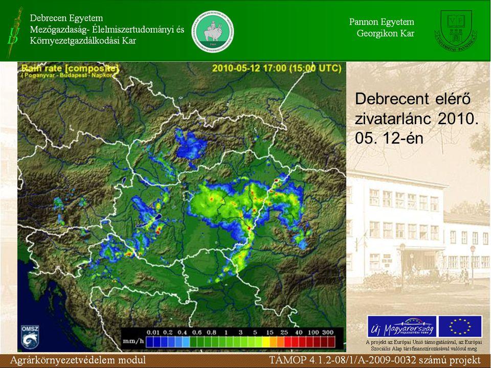 Debrecent elérő zivatarlánc 2010. 05. 12-én