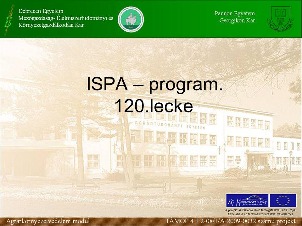 ELŐADÁS Felhasznált forrásai http://www.kvvm.hu/szakmai/hulladekgazd/t elepules/ispa.html
