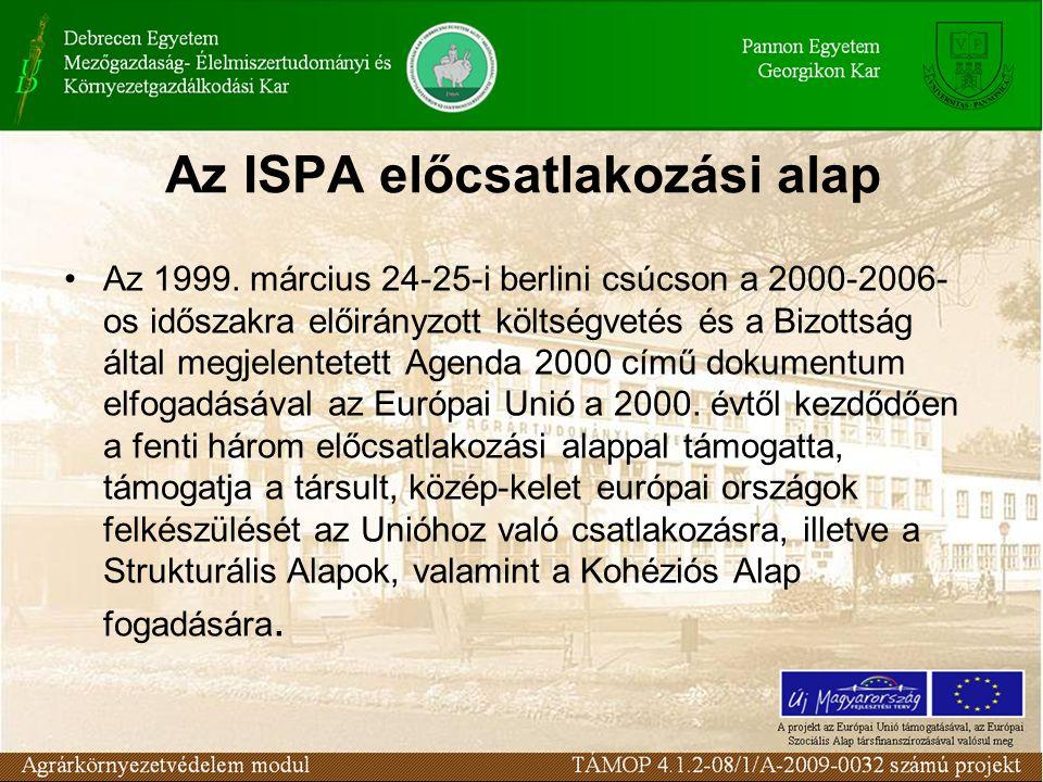 Az ISPA előcsatlakozási alap Az 1999.