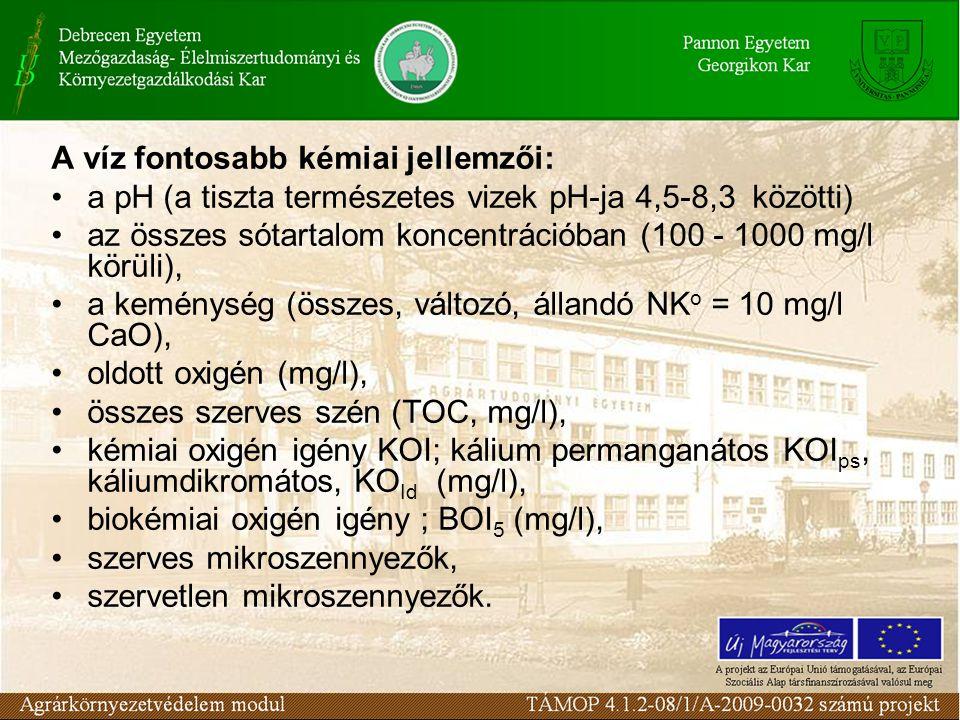 KOI – kémiai oxigén igény: A vízben lévő anyagok redukáló képessége Oxidálószer: KMnO 4 ; K 2 Cr 2 O 7 BOI – biológiai oxigén igény: Az az oxigén mennyiség, amely térfogategységben lévő oldott, kollodiális és szuszpendált, bomlóképes szerves anyagok lebontásához szükséges.