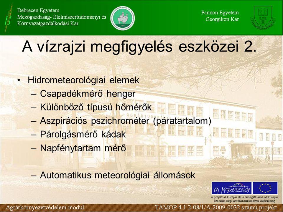 A vízrajzi megfigyelés eszközei 2.