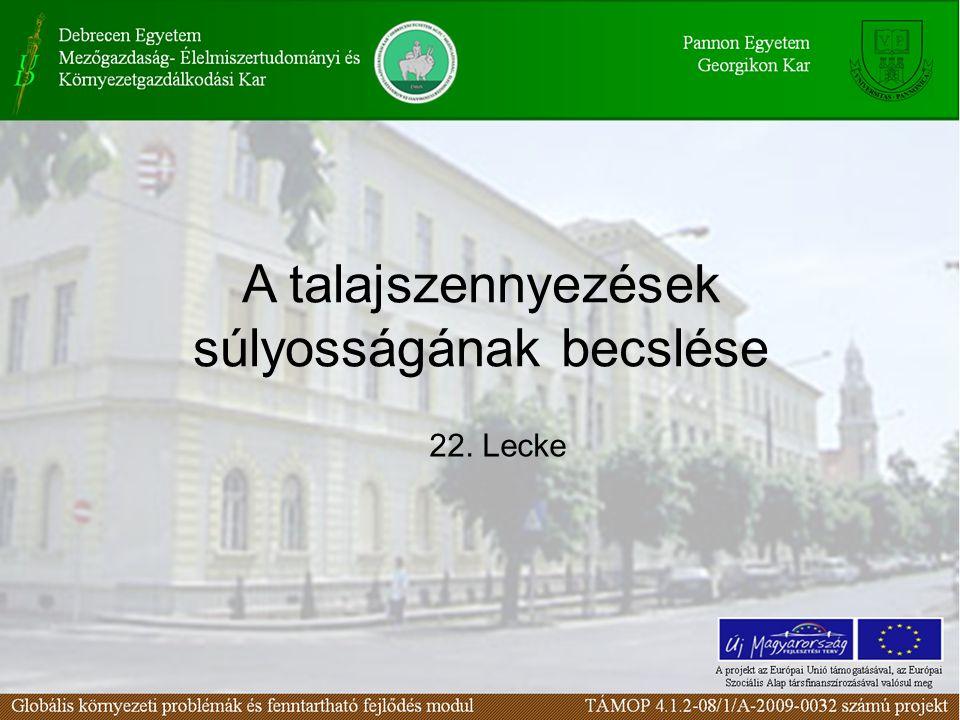 Határértékek, határértékrendszerek Igénybevételi határérték: a környezet vagy valamely eleme jogszabályban vagy hatósági határozatban meghatározott olyan mértékű igénybevétele, amely kizárja a környezetkárosítást.