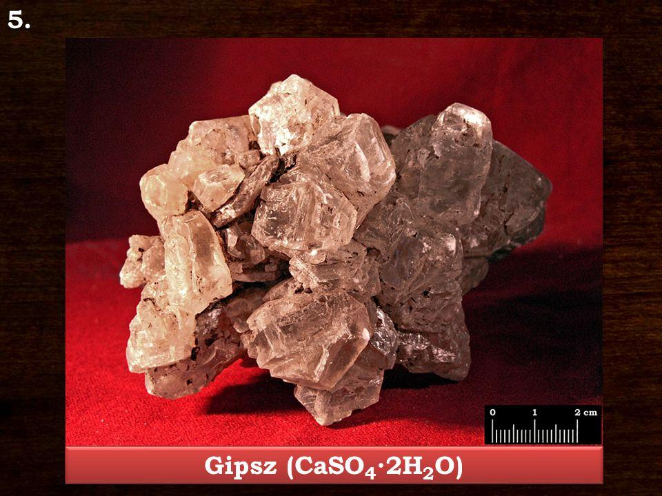 5. Gipsz (CaSO 4 ∙2H 2 O)