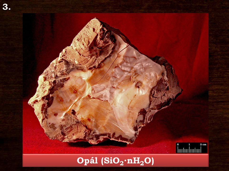 Opál – SiO 2 ∙nH 2 O Ásványosztály: Oxidok és hidroxidok Kristályrendszer: rendezett szerkezetű vagy amorf Jellegzetes kristályforma: fürtös, tömeges, geóda Keménység: 5,5 – 6,5 Hasadás/Törés: nem hasad, törése kagylós Szín: színtelen, fehér, vörös, barna Porszín: fehér Fény: üvegfényű, fénytelen, földes, viaszfényű Lelőhely: Mátraverebély