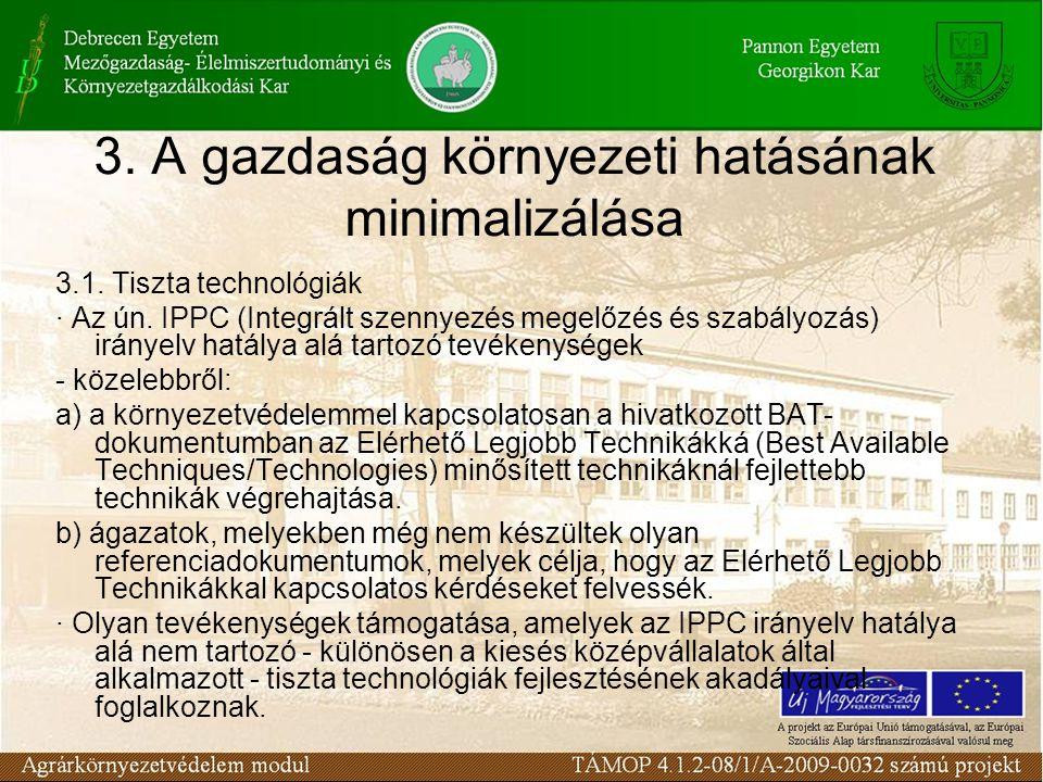 3. A gazdaság környezeti hatásának minimalizálása 3.1.