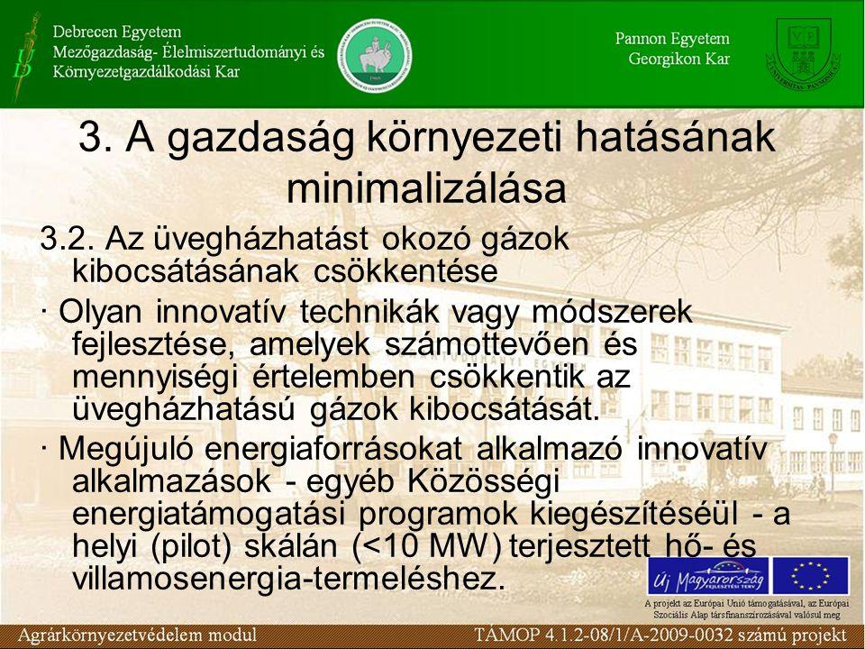 3. A gazdaság környezeti hatásának minimalizálása 3.2.