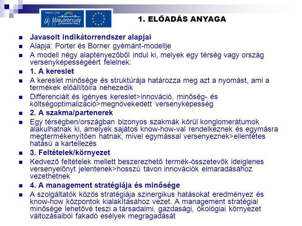 Előadás tananyagához kapcsolódó kérdések Vizsgakérdések: 1./ Mi a desztináció menedzsmentjének meghatározó célja.